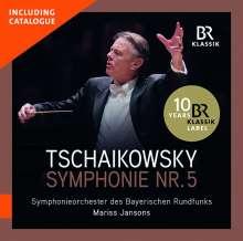 Peter Iljitsch Tschaikowsky (1840-1893): Symphonie Nr.5 (mit BR-KLASSIK Gesamtkatalog 2019), CD