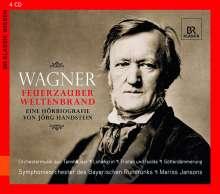 Richard Wagner - Feuerzauber, Weltenbrand (Eine Hörbiographie), 4 CDs