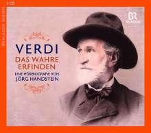 Giuseppe Verdi - Das Wahre erfinden (Eine Hörbiographie), 3 CDs