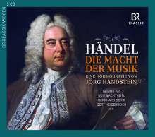 Georg Friedrich Händel - Die Macht der Musik (Eine Hörbiografie von Jörg Handstein), 3 CDs