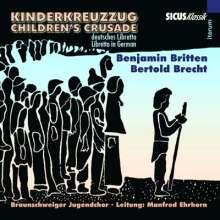 Benjamin Britten (1913-1976): Kinderkreuzzug (Childen's Crusade), CD