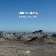 Rain Sultanov (geb. 1965): Inspired by Nature: Seven Sounds of Azerbaijan, CD