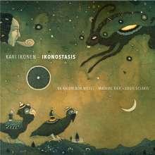 Kari Ikonen (geb. 1973): Ikonostasis, CD