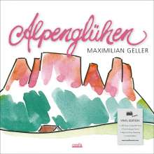 Maximilian Geller: Alpenglühen (180g) (Limited-Edition), LP