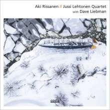 Aki Rissanen, Jussi Lehtonen & Dave Liebman: Aki Rissanen // Jussi Lehtonen Quartet with Dave Liebman (180g) (Limited Edition), LP