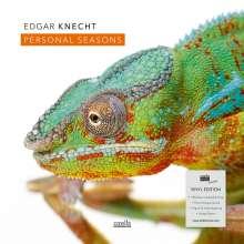 Edgar Knecht (geb. 1964): Personal Seasons (180g) (Limited Edition), LP