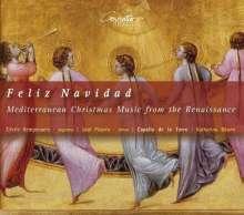 Feliz Navidad - Mediterrane Weihnachtsmusik der Renaissance, CD
