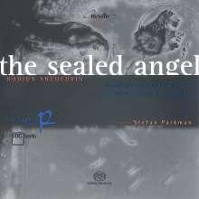 Rodion Schtschedrin (geb. 1932): The Sealed Angel für Chor,Solisten,2 Knabenstimmen & Flöte, Super Audio CD