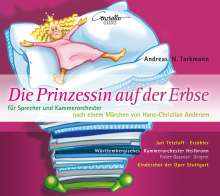 Andreas Nicolai Tarkmann (geb. 1956): Die Prinzessin auf der Erbse für Sprecher und Kammerorchester, CD