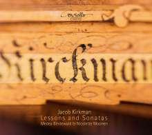 Jacob Kirkman (1746-1812): Lessons & Sonatas, CD