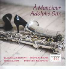 "Musik für Saxophon & Klavier ""A Monsieur Adolphe Sax"", CD"