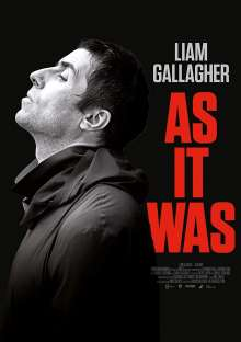 Liam Gallagher: As it was, DVD