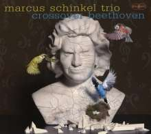 Marcus Schinkel (geb. 1968): Crossover Beethoven, CD