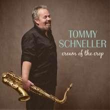 Tommy Schneller: Cream Of The Crop (180g), LP