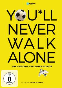 You'll never walk alone - Die Geschichte eines Songs, DVD