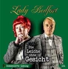 Lady Bedfort 101: Die Leiche ohne Gesicht, 2 CDs