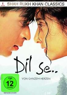 Dil Se - Von ganzem Herzen, DVD
