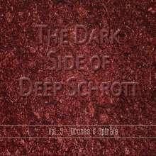 Deep Schrott: The Dark Side Of Deep Schrott Vol.3: Drones & Spirals, 2 CDs