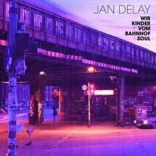 Jan Delay: Wir Kinder vom Bahnhof Soul, 2 LPs