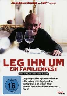 Leg ihn um - Ein Familienfest, DVD