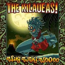 The Kilaueas!: Wiki Waki Woooo (180g), LP
