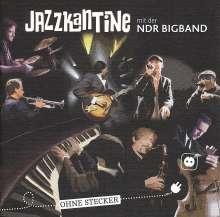 Jazzkantine: Ohne Stecker, CD