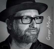 Gregor Meyle: Hätt' auch anders kommen können, CD