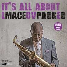 Maceo Parker (geb. 1943): It's All About Love (180g) (+ Bonustrack), LP