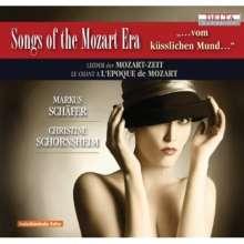 """Markus Schäfer - Lieder der Mozart-Zeit """"vom küsslichen Mund"""", CD"""