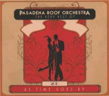 The Pasadena Roof Orchestra: Very Best Of: As Time Goes By, 2 CDs