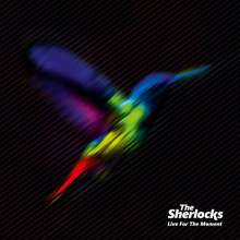 The Sherlocks: Live For The Moment, LP