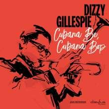 Dizzy Gillespie (1917-1993): Cubana Be, Cubana Bop (2018 Version), CD