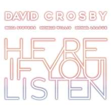 David Crosby: Here If You Listen, LP