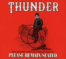 Thunder: Please Remain Seated (Deluxe-Edition), 2 CDs