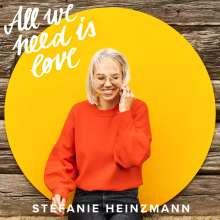 Stefanie Heinzmann: All We Need Is Love, CD