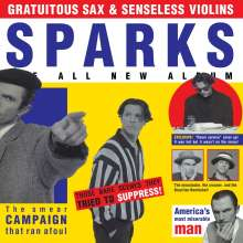 Sparks: Gratuitous Sax & Senseless Violins (remastered) (Deluxe Edition) (Yellow Vinyl), 1 LP und 2 CDs