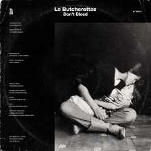 Le Butcherettes: Don't Bleed, LP