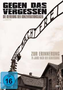 Gegen das Vergessen - Die Befreiung der Konzentrationslager, DVD