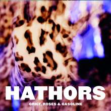 Hathors: Grief, Roses & Gasoline, CD