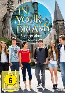 In Your Dreams Staffel 2: Sommer ohne Eltern, 3 DVDs