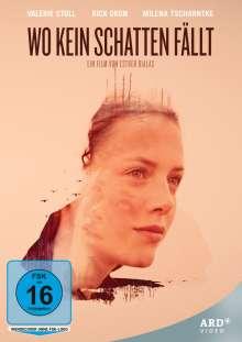 Wo kein Schatten fällt, DVD