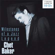 Chet Baker (1929-1988): Milestones Of A Jazz Legend -17 Original Albums, 10 CDs