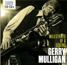 Gerry Mulligan (1927-1996): Milestones Of A Legend - 19 Original Albums, 10 CDs