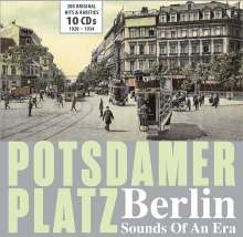 Potsdamer Platz - Berlin: Sounds Of An Era, 10 CDs
