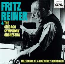 Fritz Reiner & Chicago Symphony Orchestra - Milestones of a Legendary Conductor, 10 CDs