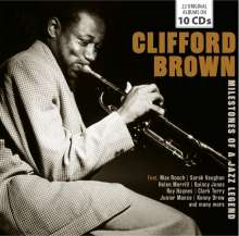 Clifford Brown (1930-1956): Milestones Of A Jazz Legend, 10 CDs
