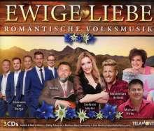 Ewige Liebe: Romantische Volksmusik, 3 CDs