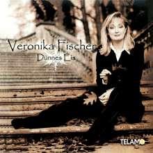Veronika Fischer: Dünnes Eis, CD