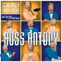 Ross Antony: Schlager lügen nicht - mal laut & mal leise, 2 CDs