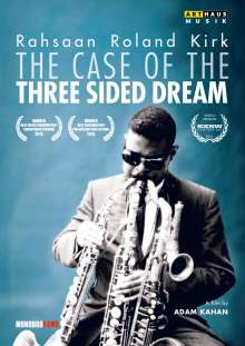 Rahsaan Roland Kirk (1936-1977): The Case Of The Three Sided Dream (A Film By Adam Kahan), DVD